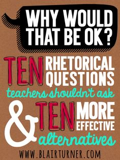 EVERY teacher should take the time to read this. Great post for creating healthy classroom culture and building classroom management. 10 Rhetorical Questions to Stop Using in the Classroom. Great post by Blair Turner at One Lesson at a Time. Teaching Strategies, Teaching Tips, Teacher Tools, Teacher Resources, Teacher Hacks, Will Turner, Rhetorical Question, Classroom Behavior Management, Behaviour Management