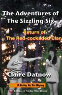 The Adventures of The Sizzling Six: Return of the Red-cockaded Clan. Enhanced eBook visit: mediamint.net