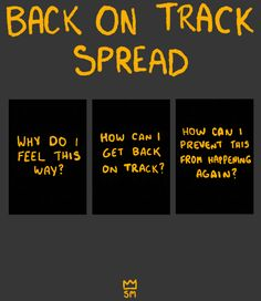 How to get back on track - Tarot Spread. Very simple yet helpful.