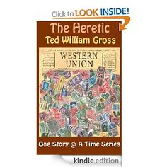"""The Heretic"" is part of the short story collection ""Ancient Tales, Modern Legends"". ""The Heretic"" is about faith and the questions it imposes upon the believer. It is up to you, dear reader, to decide who truly is the heretic within this short story. It has received quite a few rave reviews over the years. I do hope you enjoy it and it will remain with you long after you have read it."