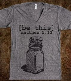 You are the salt of the earth. | V-Neck