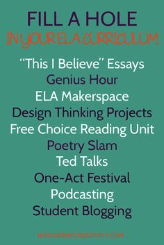 Need some engaging units to fill a gap in your secondary ELA curriculum? Check out these ten fun options, including student blogging, Ted Talks, a One-Act play festival, poetry slam, and more.