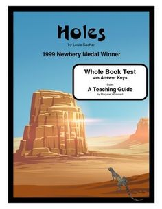 Holes Chapter Summaries and Objective Tests Holes Book, Louis Sachar, Reading Process, Chapter Summary, Newbery Medal, Independent Reading, Thinking Skills, Vocabulary Words, Teacher Newsletter