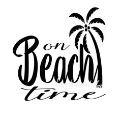 On beach time svg, I'm on beach time with palm tree svg png jpg CUT file, beach lover svg for diy t-shirt, beach life svg cut file by SvgArtsyWallsAndMore on Etsy Silhouette Cameo Machine, Silhouette Cameo Projects, Silhouette Design, Beach Silhouette, Silhouette Files, Beach Shirts, Vacation Shirts, Tee Shirts, Beach Quotes