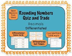 This set of Rounding Quiz Trade cards is great for practicing rounding to the nearest thousandths place!Included in this game:- 32 Quiz and Trade cards- 32 Quiz and Trade cards with multiple choice answers- Large cards for both sets- Coordinating seat work- Differentiated exit tickets- Copies of everything in the Open Dyslexic font- Rounding MatThese are also included in the  Decimals Number Sense Mega Bundle and the  Decimals Rounding Bundle.Custom BundleWant to purchase more resources…