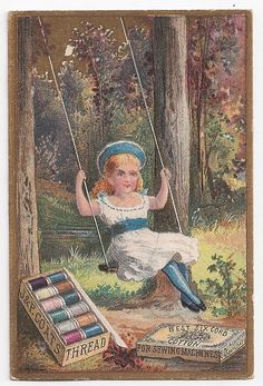 J & P Coats Thread - Girl in Swing - Victorian trade cards Sewing Vintage Labels, Vintage Ephemera, Vintage Cards, Vintage Postcards, Vintage Sewing Notions, Vintage Sewing Machines, Images Vintage, Vintage Pictures, Sewing Cards