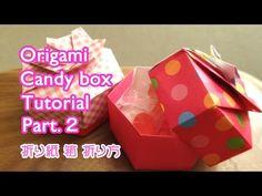 ***Origami Candy Box Part 2 折り紙 箱 折り方 その2