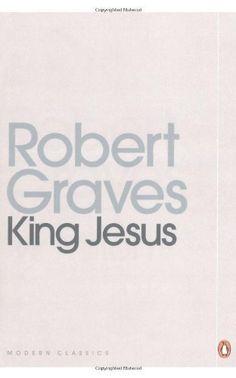 King Jesus (Penguin Modern Classics) by Robert Graves, http://www.amazon.co.uk/dp/014119765X/ref=cm_sw_r_pi_dp_3w7vrb0BA9NGV