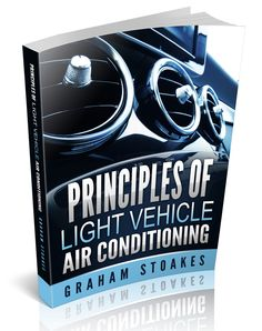 Principles of Light Vehicle Air Conditioning by Graham Stoakes Conditioning, Graham, Audi, Vehicles, Books, Livros, Libros, Car, Livres