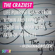 Life purpose – What is yours? You've lived it more than you  know it…. via @shannonseek #systemagic #ultrablog