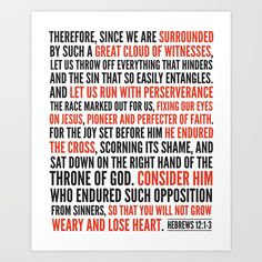 Buy Hebrews 12:1-3 Great Cloud of Witnesses Art Print by amen. Worldwide shipping available at Society6.com. Just one of millions of high quality products available.