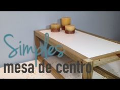 """Como fazer uma mesa de centro inspirada no design escandinavo. A mesa de centro Simples possui cores neutras e traços retos e firmes. O estilo """"clean"""" desse ..."""