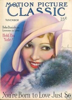 Silent Movie Magazine - Motion Picture Classic - November 1927 - Bessie Love