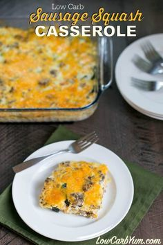 A mix of sausage and summer squash are used in this low carb gluten free squash casserole with cheese. It's a tasty way to enjoy your garden produce. | LowCarbYum.com via @lowcarbyum