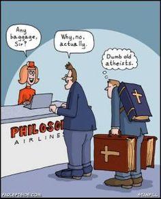 Because religion is laughable. Funny atheist/secular/religious memes, jokes, parody and satirical humour. Atheist Jokes, Atheist Agnostic, Losing My Religion, Anti Religion, Aviation Humor, Aviation Technology, Religious People, Childfree, Atheism