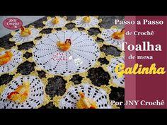 Toalha de mesa de crochê Galinha por JNY Crochê - YouTube