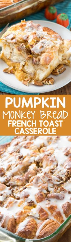 Pumpkin Monkey Bread French Toast Casserole - this easy breakfast recipe combines two favorites: baked French toast and pumpkin monkey bread! It's the perfect easy fall brunch recipe.