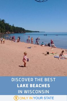 If you're looking for a beautiful beach in Wisconsin, we've got plenty of great lakes that rival the ocean. Swim, sunbathe, go boating, and more! These are fun family day trips. Lake Michigan, Wisconsin, Big Bay, Lake Beach, Hidden Beach, State Forest, North Beach, All I Ever Wanted, Picnic Area