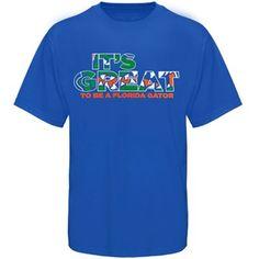 Florida Gators Great To Be A Gator T-Shirt