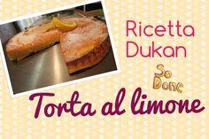 Torta al limone - Ricetta Dieta Dukan #Ricettaflash