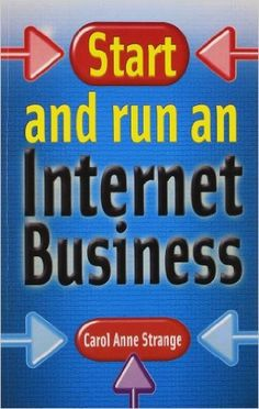 Start and Run an Internet Business