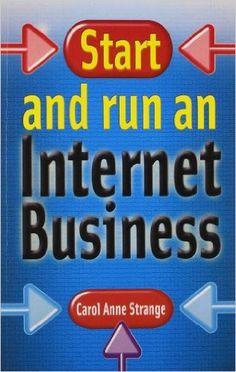 Start and Run an Internet Business