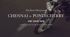 Sights and sounds of Southern India, Chennai to Pondicherry on motorbikes. VitaBrevisFilms Directed: Skylar Nielsen DOP: Ian Rigby Cinematography: Lance Clayton Music: Apparat Words: Excerpts from Zen and the Art of Motorcycle Maintenance By Robert M. Pirsig Voice Over: Derek Partridge