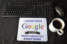 WIFE GIFT, Search Engine My Wife Knows Everything, Mousemat, Mouse Pad,  Desk Decor PC Computer Accessory Graduation Qualified Birthday Gift by MillHillSublimation on Etsy
