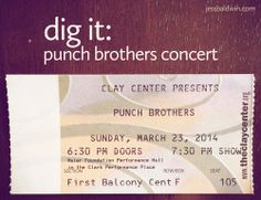 dig it: punch brothers concert.