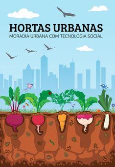 A cartilha visa melhorar a alimentação das pessoas envolvidas na Tecnologia Social Hortas Urbanas, beneficiando o ambiente como um todo.