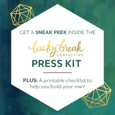 Get a sneak peek inside the Lucky Break Consulting press kit, plus a free printable checklist for how to put together your own!