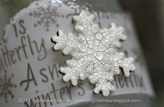 love this snowflake embellishment!     Hero Arts stamp:  C2604 Winter's Butterfly  Distress Crackle Paint #Picket Fence  Distress Stickles #Rock Candy