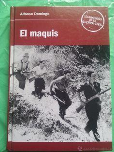 EL MAQUIS / EL CANTO DEL BÚHO / TESTIMONIOS DE LA GUERRA CIVIL / OBERON / 2006. Páginas 299. (Libros de Segunda Mano - Historia - Guerra Civil Española)