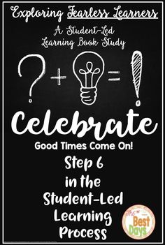 Are you ready to Celebrate! Join the celebration of exploring Fearless Learners: A Student-Led Learning Book Study! This chapter focus will get your mindset ready to grow, interact more with students, and celebrate their student-centered learning! Real Teacher, Teacher Blogs, Teacher Hacks, Elementary Teacher, Upper Elementary, Elementary Schools, Student Centered Learning, School Classroom, Classroom Design