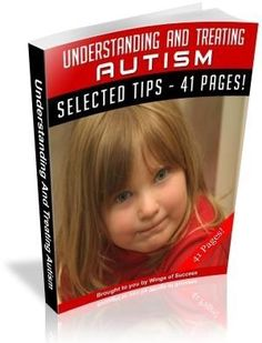 DBT - Health and beauty: Understanding And Treating Autism