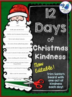 12 Days of Christmas Kindness freebie! The Christmas season is the perfect time to reinforce acts of kindness with children. This activity prompts children to participate in a different act of kindness each day while trimming off Santa's long beard.