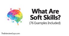 What Are Soft Skills? (76 Examples Included)