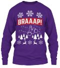 Discover Braaap Ugly Sweater Long Sleeve T-Shirt only on Teespring - Free Returns and 100% Guarantee
