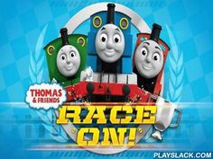 Thomas And Friends: Race On!  Android Game - playslack.com , He a well known Thomas the train and his friends investigate a big islet. Take part in entertaining line races. In this game for Android you'll meet humorous train, a famous wit conqueror again. Move your finger across the screen and press control buttons to change the speed and path of train's movement. Do thrilling work and visit all areas of the huge islet. Speed on along rails and get a collection of bonuses. open all the…