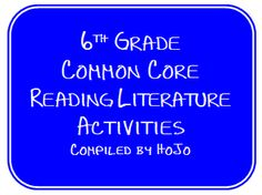 an amazing resource, standard by standard lessons and ideas for 6th grade Reading/Literature