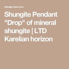 "Shungite Pendant ""Drop"" of mineral shungite | LTD Karelian horizon"