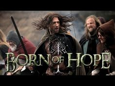BORN OF HOPE - THE LORD OF THE RINGS - YouTube
