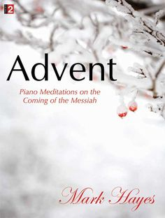 Solo piano music for Advent and Christmas | Sheet music at JW Pepper