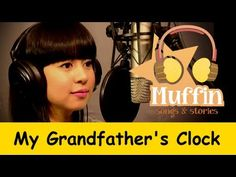 My Grandfather's Clock | Family Sing Along - Muffin Songs - YouTube