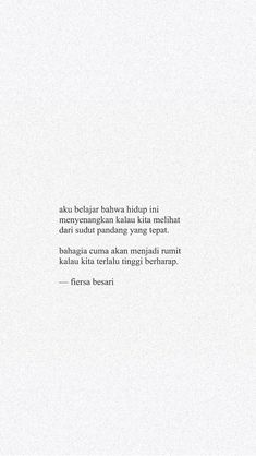 Quotes Indonesia Fiersa Besari Ideas For 2019 Quotes Rindu, Text Quotes, Photo Quotes, Mood Quotes, Daily Quotes, Life Quotes, Qoutes, Cinta Quotes, Quotes Galau