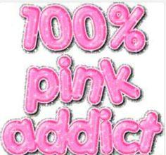100% Addicted Pink