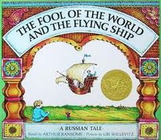 The Fool of the World and the Flying Ship - by Arthur Ransome
