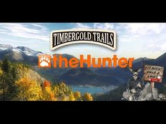 The Hunter - Nueva  Timbergold Trails - EN ESTA RESERVA MI VIDA CORRE PE...
