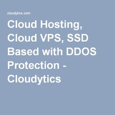 Cloud Hosting, Cloud VPS, SSD Based with DDOS Protection - Cloudytics