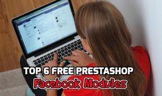 Top 6 #Free #PrestaShop #Facebook #Modules